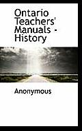 Ontario Teachers' Manuals - History