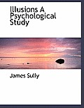Illusions a Psychological Study