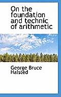 On the Foundation and Technic of Arithmetic