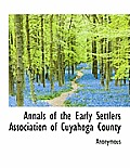 Annals of the Early Settlers Association of Cuyahoga County