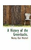 A History of the Greenbacks.