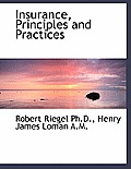 Insurance, Principles and Practices
