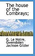 The House of the Combrays;