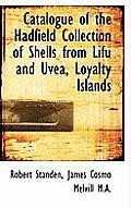 Catalogue of the Hadfield Collection of Shells from Lifu and Uvea, Loyalty Islands