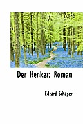 Der Henker: Roman