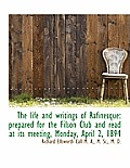 The Life and Writings of Rafinesque: Prepared for the Filson Club and Read at Its Meeting, Monday, a