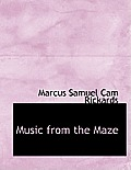 Music from the Maze