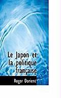 Le Japon Et La Politique Francaise