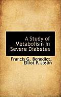 A Study of Metabolism in Severe Diabetes