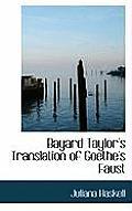 Bayard Taylor's Translation of Goethe's Faust
