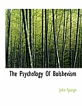 The Psychology of Bolshevism