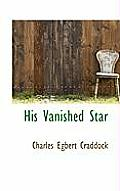 His Vanished Star