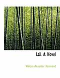 Lal. a Novel