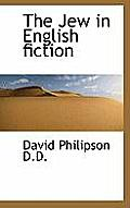 The Jew in English Fiction