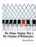 The Hebrew Prophets That Is the Preachers of Richteousness