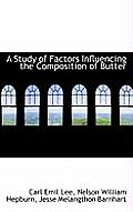 A Study of Factors Influencing the Composition of Butter