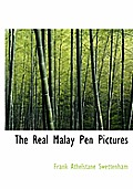 The Real Malay Pen Pictures