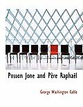 Posson Jone and P Re Rapha L