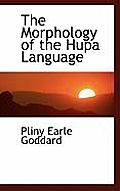 The Morphology of the Hupa Language
