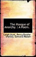 The Masque of Anarchy.: A Poem.