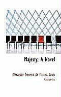 Majesty; A Novel
