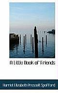 A Little Book of Friends
