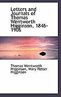 Letters and Journals of Thomas Wentworth Higginson, 1846-1906