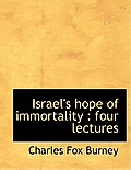Israel's Hope of Immortality: Four Lectures
