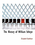 The History of William Selwyn