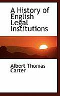 A History of English Legal Institutions