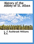 History of the Abbey of St. Alban