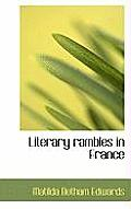 Literary Rambles in France
