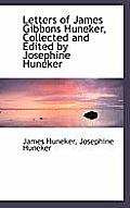 Letters of James Gibbons Huneker, Collected and Edited by Josephine Huneker