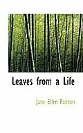 Leaves from a Life