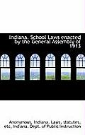 Indiana. School Laws Enacted by the General Assembly of 1913