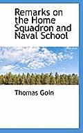 Remarks on the Home Squadron and Naval School