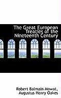 The Great European Treaties of the Nineteenth Century
