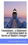 Foundations: A Statement of Christian Belief in Terms of Modern Thought