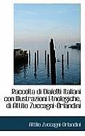 Raccolta Di Dialetti Italiani Con Illustrazioni Etnologiche, Di Attilio Zuccagni-Orlandini