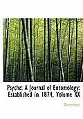 Psyche: A Journal of Entomology: Established in 1874, Volume XX