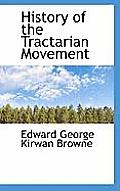 History of the Tractarian Movement