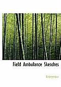 Field Ambulance Sketches