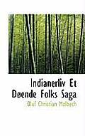 Indianerliv Et D Ende Folks Saga