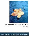 The Dramatic Works of St. John Hankin