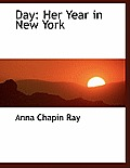 Day: Her Year in New York