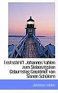 Festschrift Johannes Vahlen Zum Siebenzigsten Geburtstag Gewidmet Von Seinen Schulern
