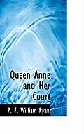 Queen Anne and Her Court