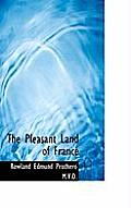 The Pleasant Land of France