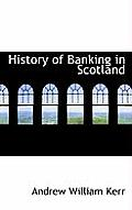 History of Banking in Scotland