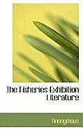 The Fisheries Exhibition Literature